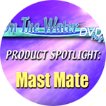 On The Water video - spotlight: Mast Mate